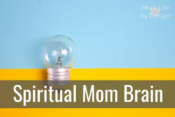 spiritual mom brain
